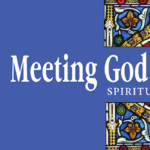 Meeting God on Monday: Lent Study
